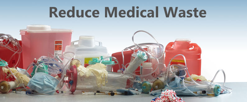 Reduce Medical Waste