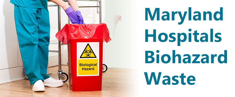 Maryland Hospitals Biohazard Waste