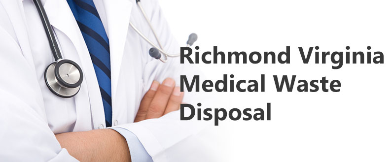 Richmond Virginia Medical Waste Disposal