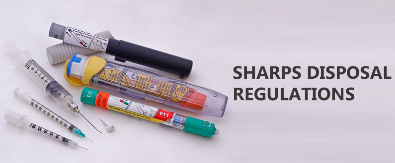 Sharps Disposal Regulations