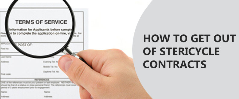 How to get out of Stericycle contracts