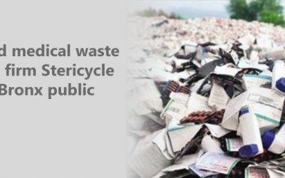 Troubled medical waste disposal firm Stericycle to hold Bronx public hearing